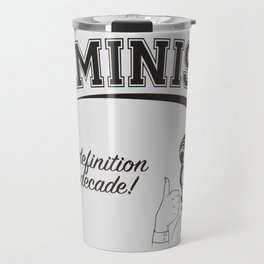 Feminism - New Definition - White Travel Mug