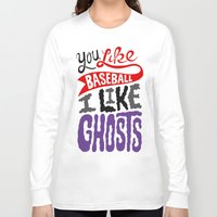 baseball Long Sleeve T-shirts featuring Baseball, Ghosts by Chris Piascik
