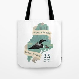 Maine Audubon Loon Count 35 Years Tote Bag