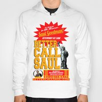 better call saul Hoodies featuring BETTER CALL SAUL  |  BREAKING BAD by Silvio Ledbetter