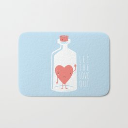 Let the LOVE Out Bath Mat