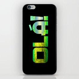 Ola! iPhone Skin