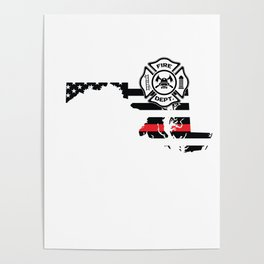 Maryland Firefighter Shield Thin Red Line Flag Poster