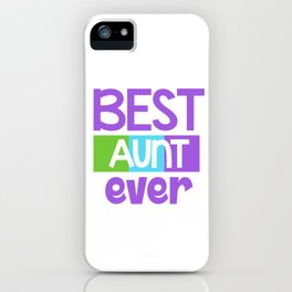 Family Tree Kinship Ancestry Household Love Bloodline Ancestors Best Aunt Ever Aunts Gift iPhone Case