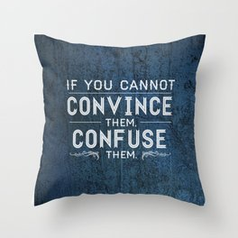 Convince or Confuse Throw Pillow