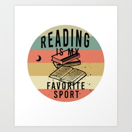 Reading is my favorite sport Art Print