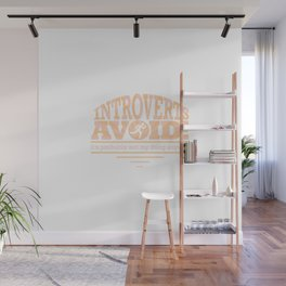 Introverts Avoid! Wall Mural