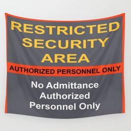 Restricted Security Area Wall Tapestry