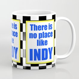 There Is No Place Like INDY, blue & yellow Coffee Mug