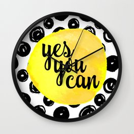 Yes You Can Motivational Quote Wall Clock