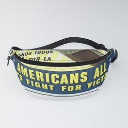 Americans All - Let's Fight for Victory Fanny Pack