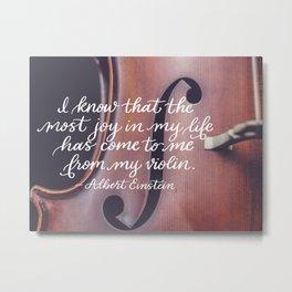 Joy in Life from Violin Metal Print