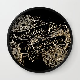Nevertheless, she persisted Gold II Wall Clock