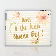 Am I the New Queen Bee? Laptop & iPad Skin