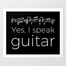 Speak guitar? Art Print