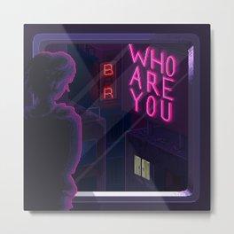 Who are you Metal Print