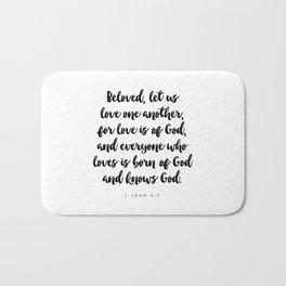 1 John 4:7 - Bible Verse Bath Mat