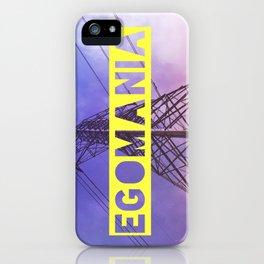 Egomania iPhone Case