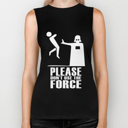 Please Don't Use The Force Biker Tank