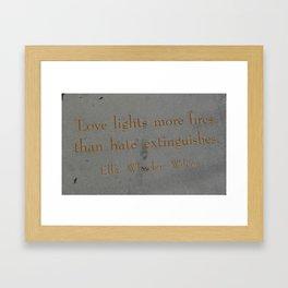Love Lights More Fires Framed Art Print