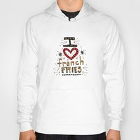 french fries Hoodies featuring I Love French Fries by Renee Leigh Stephenson