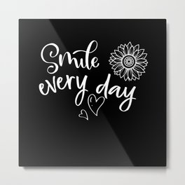 Smile tee shirt Happy Laughing Humor Funny Gift Metal Print