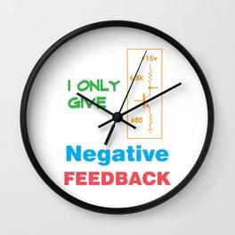 Funny Feedback Tshirt Designs Negative Feedback Wall Clock