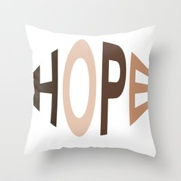 Hope for Togetherness  Throw Pillow