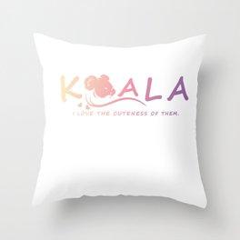 Koala - I love the cuteness of them. Throw Pillow