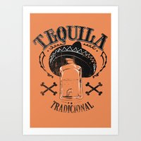 tequila Art Prints featuring Tequila Tradicional by Tshirt-Factory