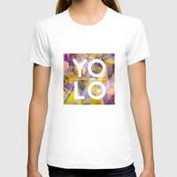 sayings T-shirts featuring Dreams of YOLO Vol.1 by HappyMelvin
