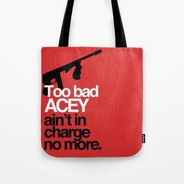 Acey Said 10% Tote Bag