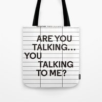 taxi driver Tote Bags featuring Taxi Driver quote by cinefilum