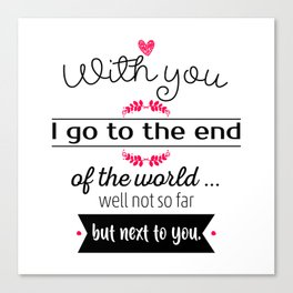 With you I go Canvas Print