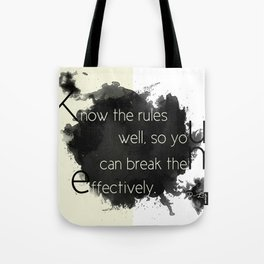Know the rules... Tote Bag