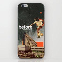 Before iPhone Skin