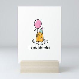 "Gudetama ""It's My Birthday"" Tee Shirt Mini Art Print"
