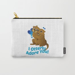 I otterly adore you Carry-All Pouch