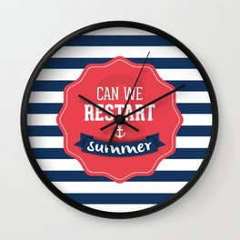 Can we restart summer nautical text quote white and blue stripes pattern Wall Clock