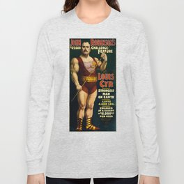 Louis Cyr, Strongest Man on Earth Long Sleeve T-shirt