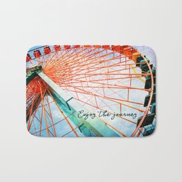 """Enjoy the journey"" giant, colorful carnival ferris wheel Bath Mat"