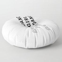 Dance, Girl, Dance - Typography Floor Pillow