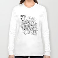 rave Long Sleeve T-shirts featuring Ink Sleep Rave Repeat by Ink Bubble