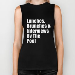 lunches brunches and interviews by the pool hipster t-shirts Biker Tank