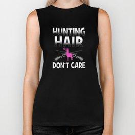 Hunting Hair Don't Care Deer Hunter T-Shirt Biker Tank
