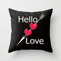 Hello love! Black background . Throw Pillow