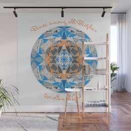 Peace among all Peoples, Love within all Lands Wall Mural
