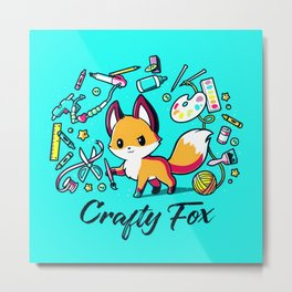 Crafty Fox - Cute Funny Happy Craft Lover Fox Animal Lover Metal Print