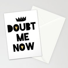 DONT DOUBT ME I'M KING - motivational quote Stationery Cards