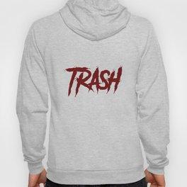 Trash R3d Hoody